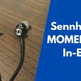 ゼンハイザー MOMENTUM In-Ear